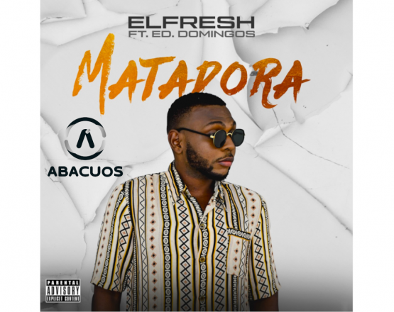 Elfresh – Matadora (feat. Ed. Domingos)